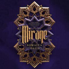 Mirage: A Novel Audiobook, by Somaiya Daud