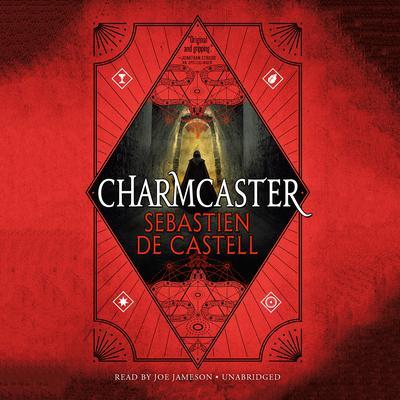 Charmcaster Audiobook, by Sebastien de Castell