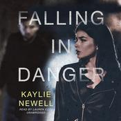 Falling in Danger Audiobook, by Kaylie Newell