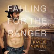 Falling for the Ranger: A Men of Marietta Romance Audiobook, by Kaylie Newell