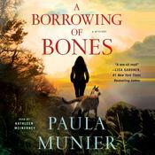 A Borrowing of Bones: A Mystery Audiobook, by Paula Munier|