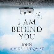 I Am Behind You Audiobook, by John Ajvide Lindqvist