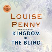 Kingdom of the Blind: A Chief Inspector Gamache Novel Audiobook, by Louise Penny