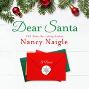 Dear Santa Audiobook, by Nancy Naigle
