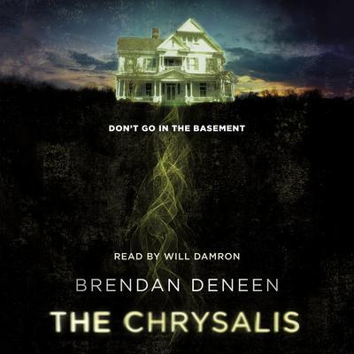 The Chrysalis Audiobook, by Brendan Deneen