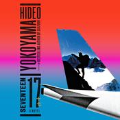 Seventeen: A Novel Audiobook, by Hideo Yokoyama