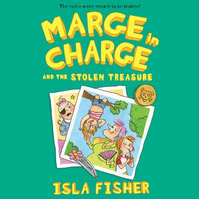 Marge in Charge and the Stolen Treasure Audiobook, by Isla Fisher