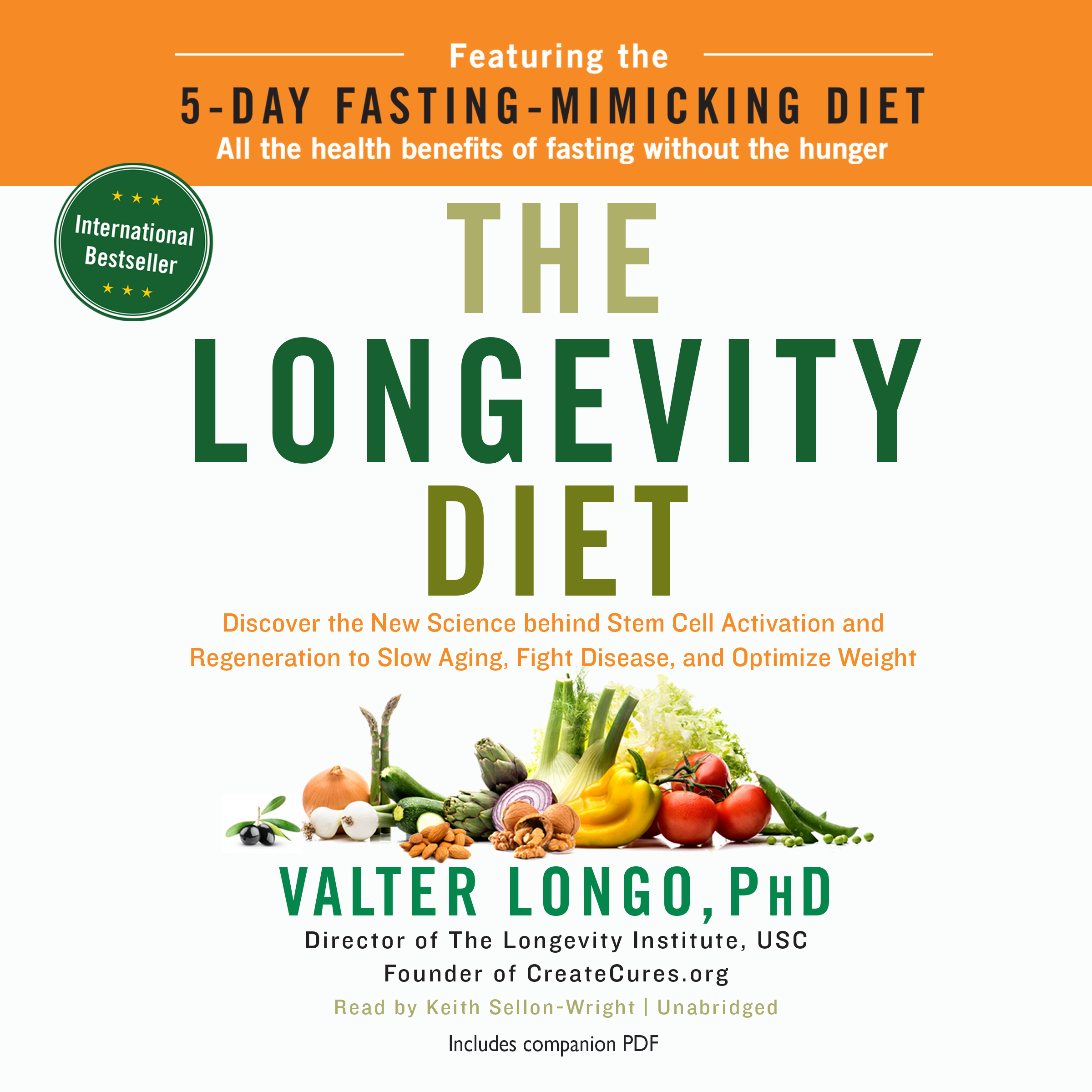 Printable The Longevity Diet: Discover the New Science behind Stem Cell Activation and Regeneration to Slow Aging, Fight Disease, and Optimize Weight Audiobook Cover Art