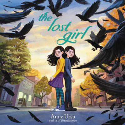 The Lost Girl Audiobook, by Anne Ursu