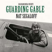 Guarding Gable Audiobook, by Nat Segaloff