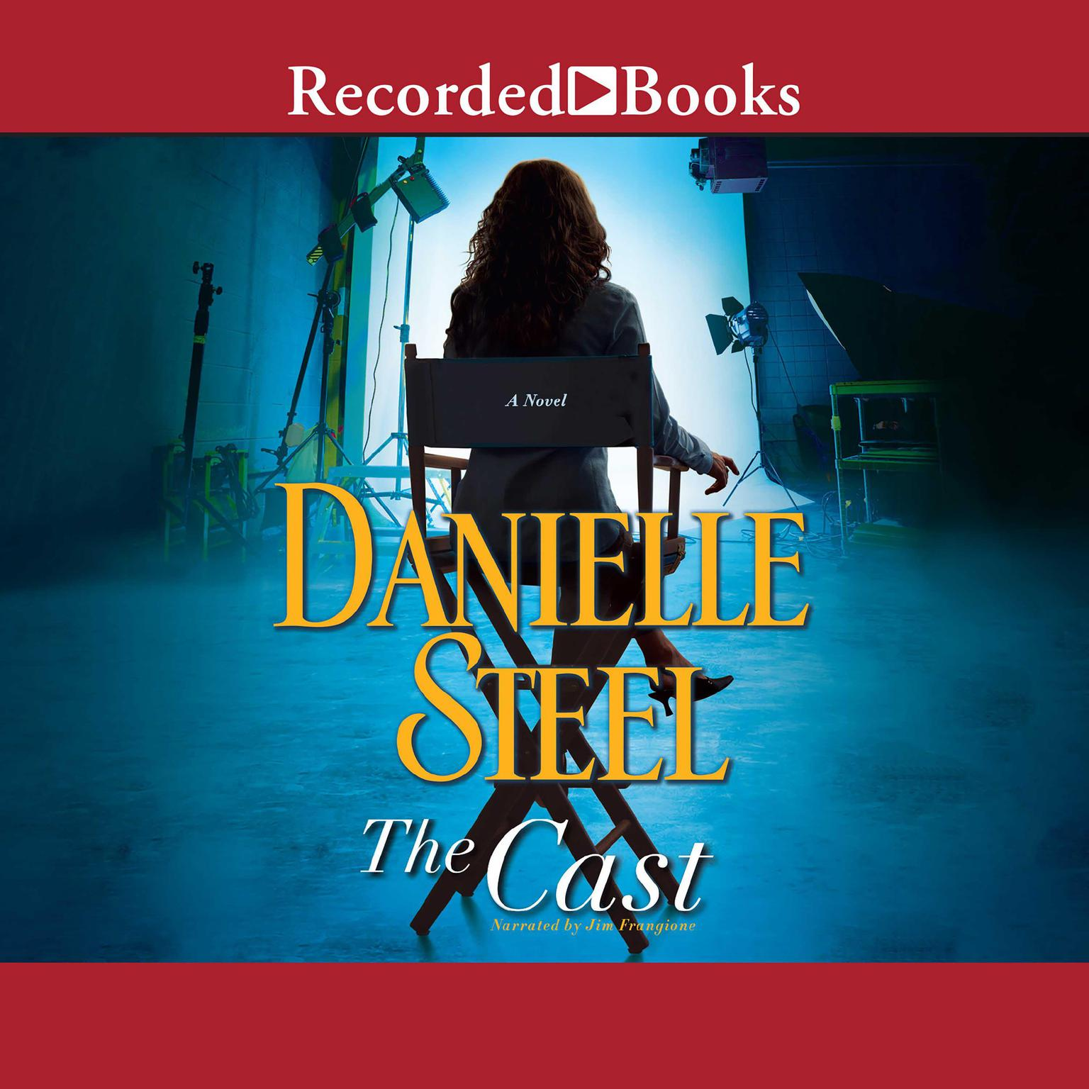 The Cast: A Novel Audiobook, by Danielle Steel