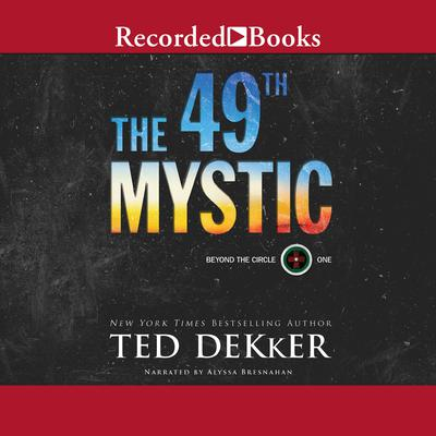 The 49th Mystic Audiobook, by Ted Dekker