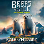 Bears of the Ice #1: The Quest of the Cubs Audiobook, by Kathryn Lasky