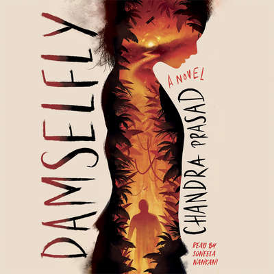 Damselfly Audiobook, by Chandra Prasad