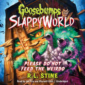 Please Do Not Feed the Weirdo Audiobook, by R. L. Stine