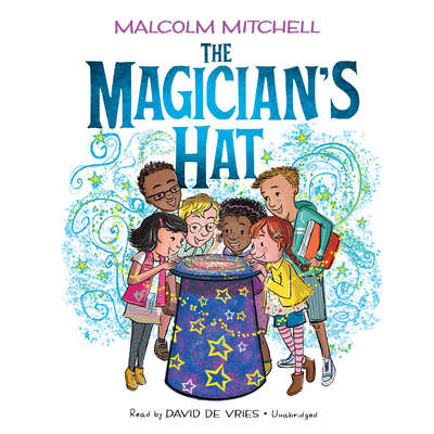 The Magicians Hat Audiobook, by Malcolm Mitchell