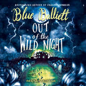 Out of the Wild Night Audiobook, by Blue Balliett