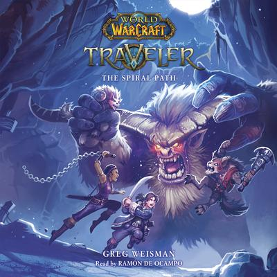 Traveler: The Spiral Path: World of Warcraft Audiobook, by