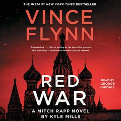 Red War Audiobook, by Vince Flynn, Kyle Mills