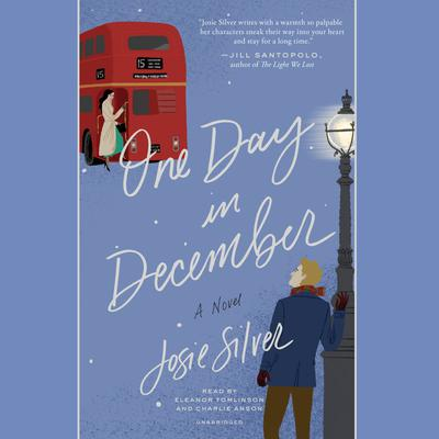 One Day in December: A Novel Audiobook, by Josie Silver
