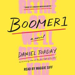 Boomer1: A Novel Audiobook, by Daniel Torday
