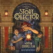 The Story Collector: A New York Public Library Book Audiobook, by Kristin O'Donnell Tubb