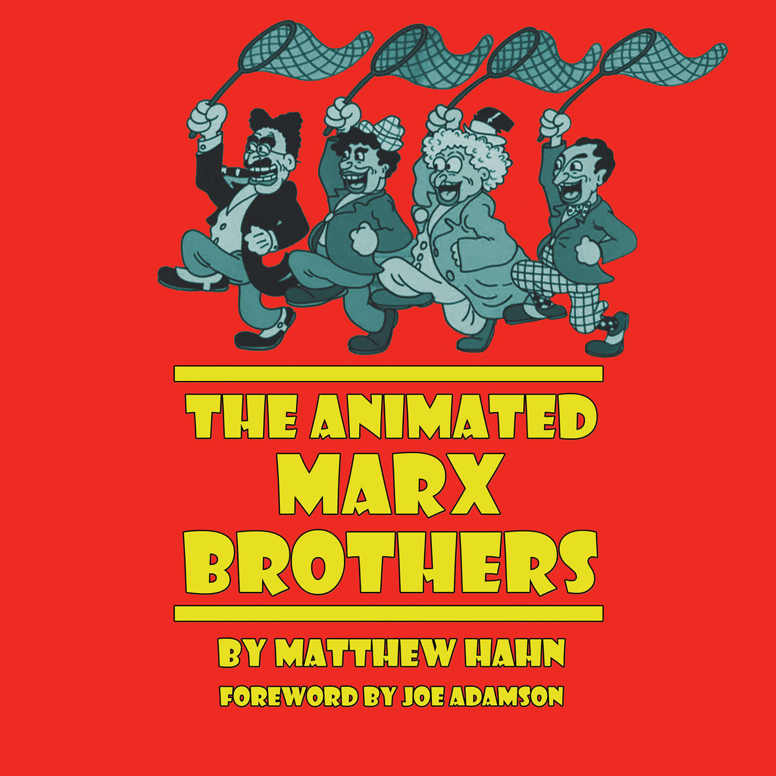 The Animated Marx Brothers Audiobook, by Matthew Hahn