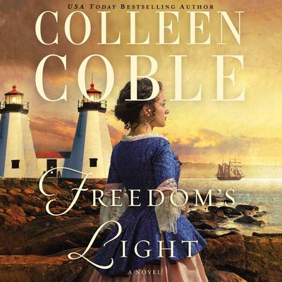 Freedoms Light Audiobook, by Colleen Coble