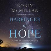 Harbinger of Hope: A Startling Revelation of Gods Provision for You Audiobook, by Author Info Added Soon