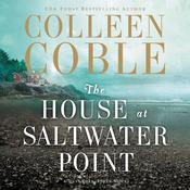 The House at Saltwater Point Audiobook, by Colleen Coble