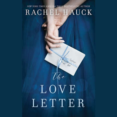 The Love Letter: A Novel Audiobook, by Rachel Hauck