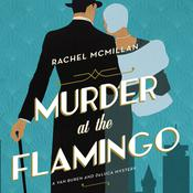 Murder at the Flamingo: A Novel Audiobook, by