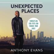 Unexpected Places: Thoughts on God, Faith, and Finding Your Voice Audiobook, by Jamie Blaine