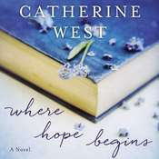 Where Hope Begins Audiobook, by Catherine West