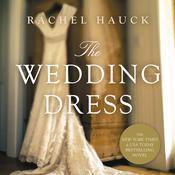 The Wedding Dress Audiobook, by Rachel Hauck