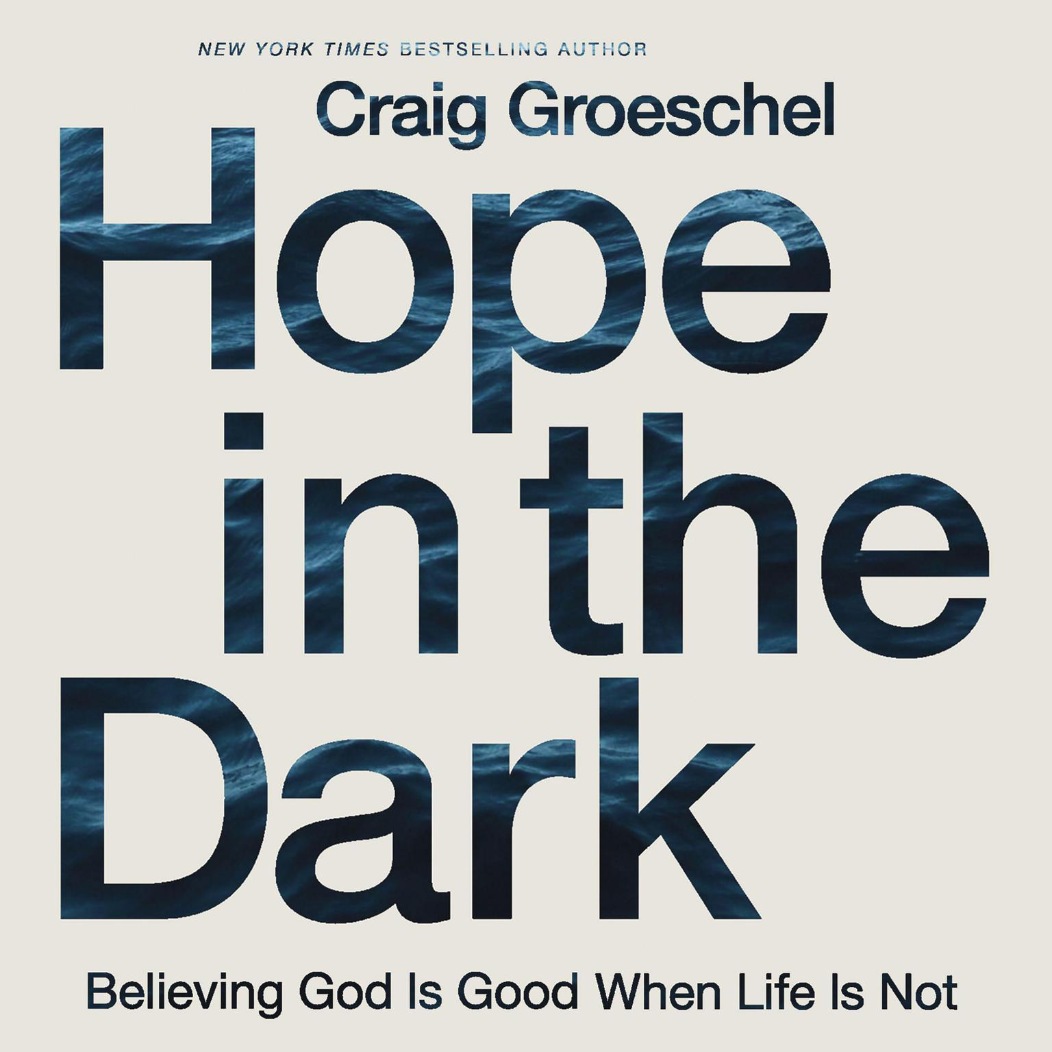 Printable Hope in the Dark: Believing God Is Good When Life Is Not Audiobook Cover Art