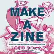 Make a Zine!, 20th Anniversary Edition: Start Your Own Underground Publishing Revolution Audiobook, by Joe Biel