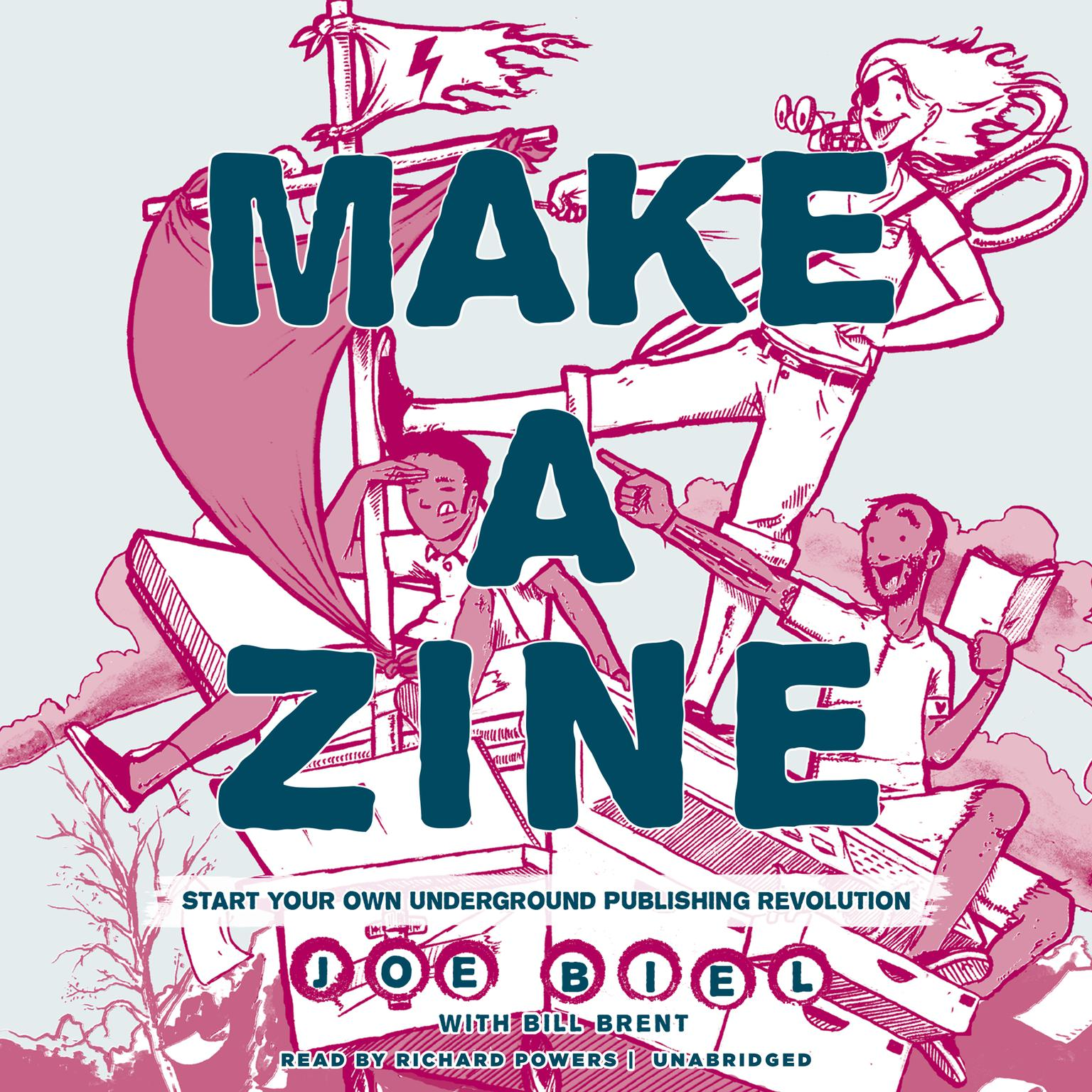 Printable Make a Zine!, 20th Anniversary Edition: Start Your Own Underground Publishing Revolution Audiobook Cover Art