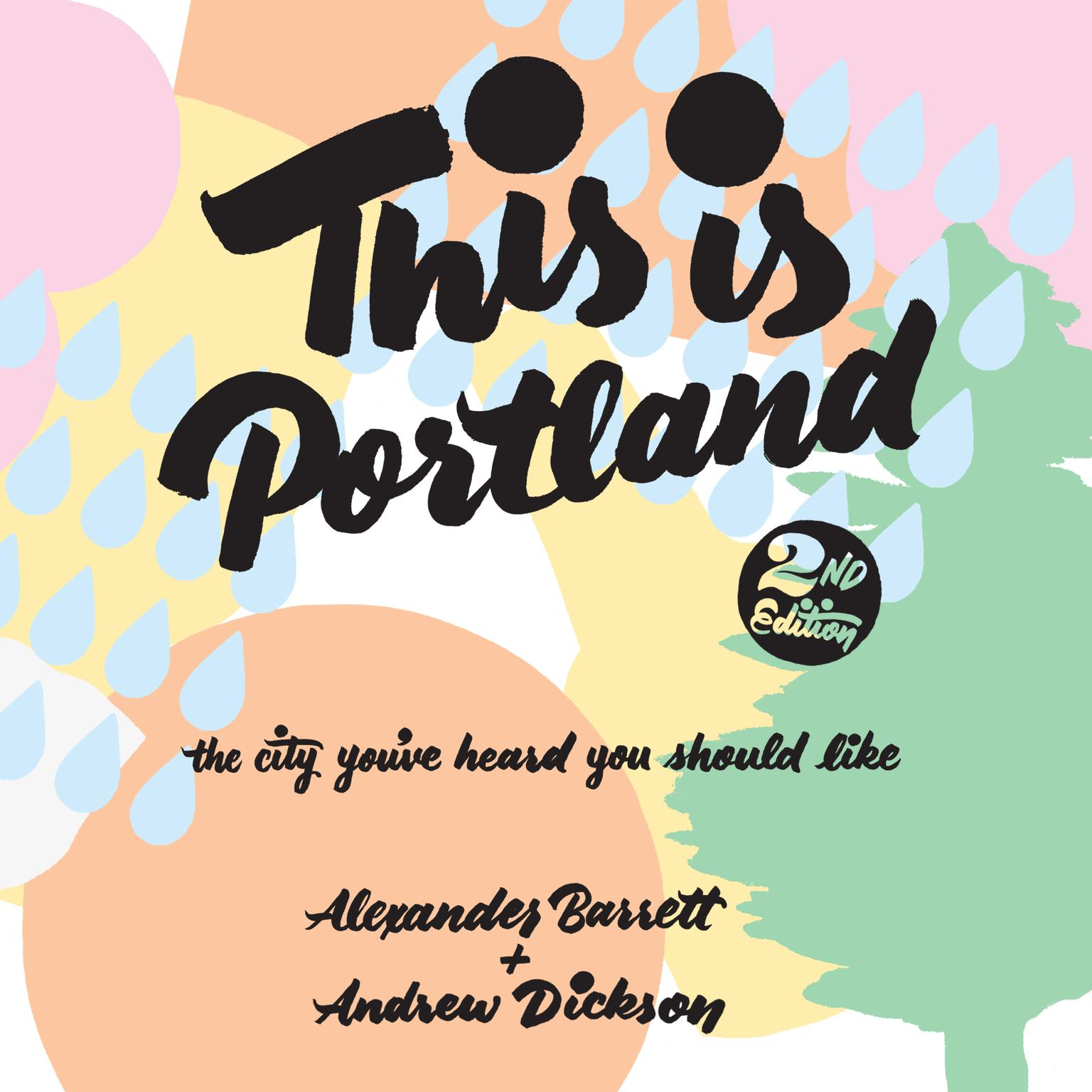 Printable This Is Portland, 2nd Edition: The City You've Heard You Should Like Audiobook Cover Art