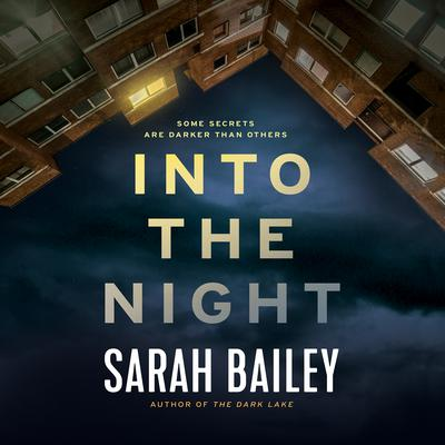 Into the Night Audiobook, by Sarah Bailey