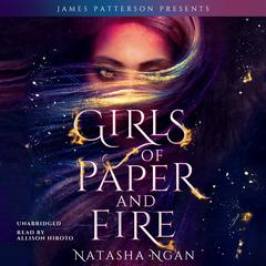 Girls of Paper and Fire Audiobook, by Natasha Ngan