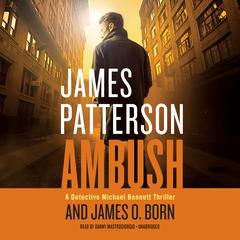 Ambush Audiobook, by James O. Born, James Patterson