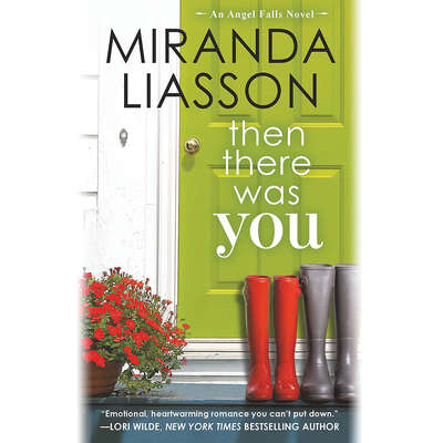 Then There Was You Audiobook, by Miranda Liasson