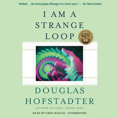 I Am a Strange Loop Audiobook, by Douglas Hofstadter
