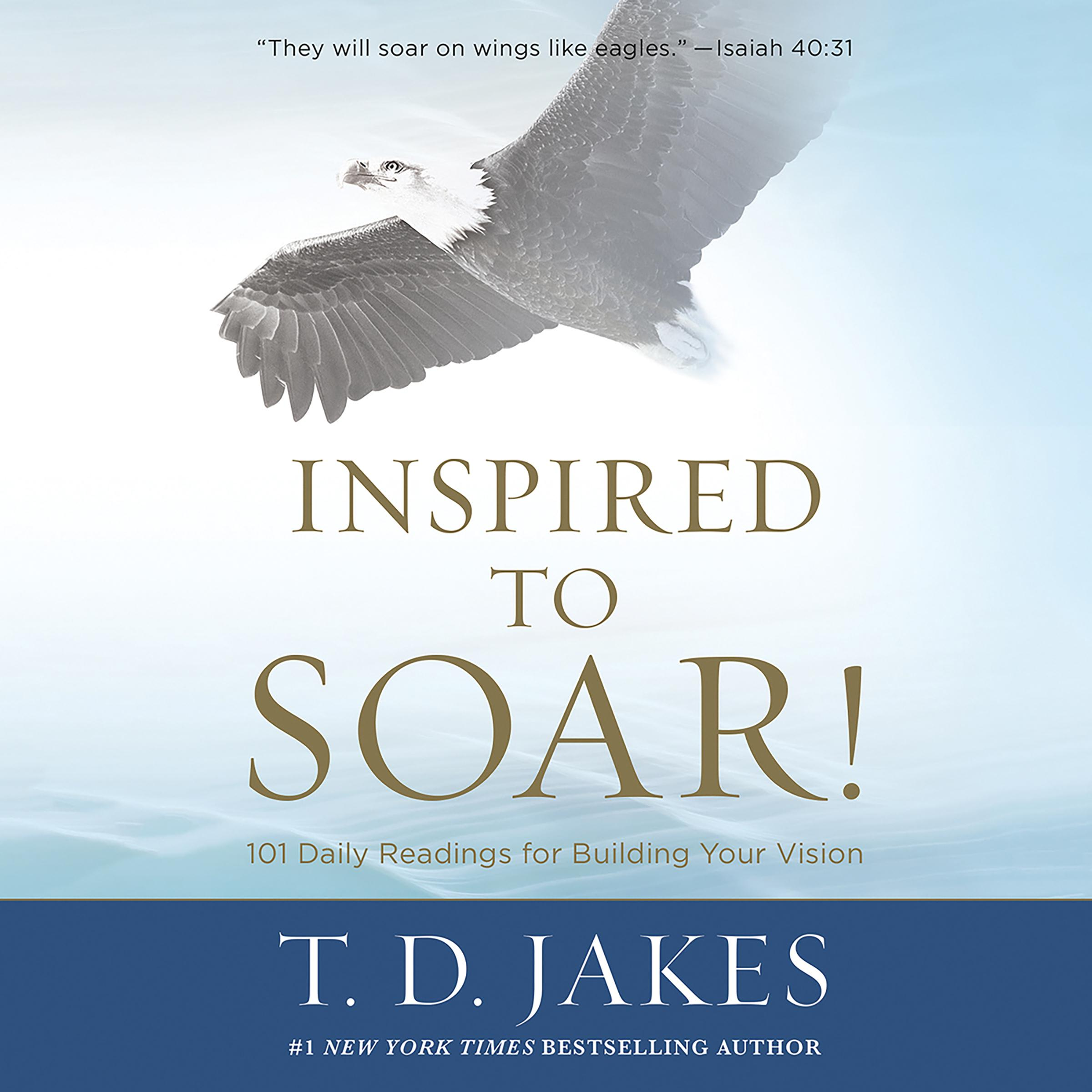 Printable Inspired to Soar!: 101 Daily Readings for Building Your Vision Audiobook Cover Art