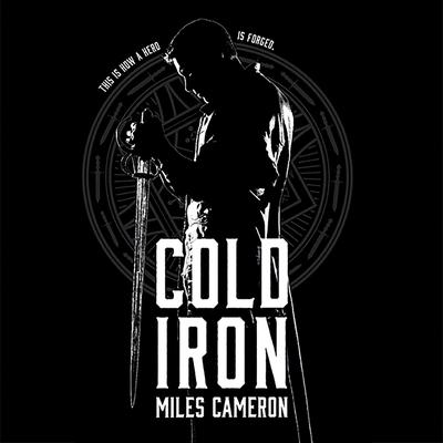 Cold Iron Audiobook, by Christian Cameron