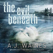 The Evil Beneath Audiobook, by A. J.  Waines