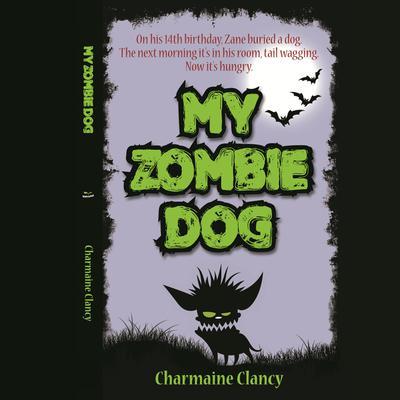 My Zombie Dog Audiobook, by Charmaine Clancy