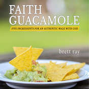 Faith Guacamole Audiobook, by Brett Ray