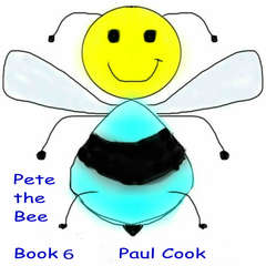 Pete the Bee: Book 6 Audiobook, by Paul Cook